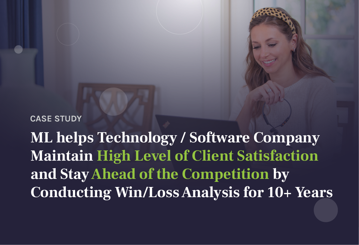 Client Stories   Technology / Software   Win / Loss Analysis